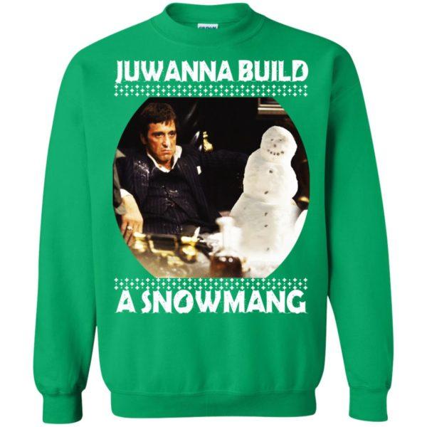 image 6341 600x600 - Scarface Juwanna Build a Snowman Christmas Sweater, Hoodie