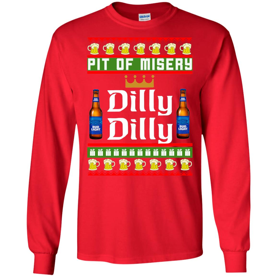 image 6380 - Pit Of Misery Dilly Dilly Ugly Sweater, Long Sleeve