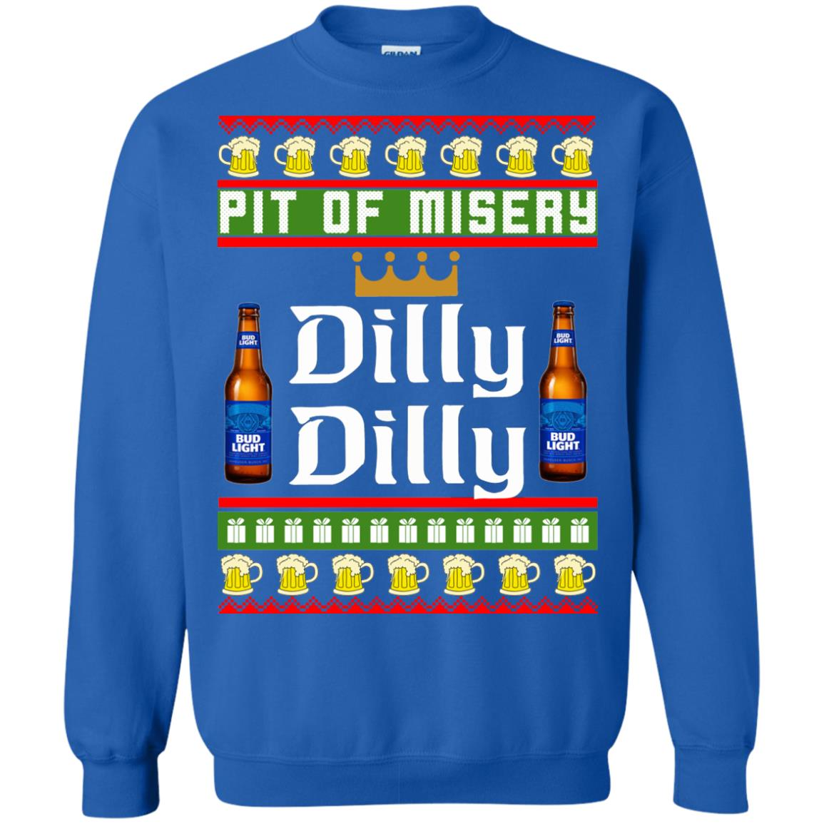 image 6388 - Pit Of Misery Dilly Dilly Ugly Sweater, Long Sleeve