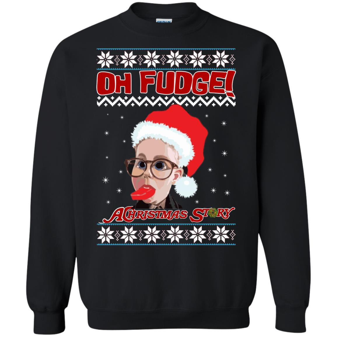 image 6865 - Oh, Fudge A Christmas Story Ugly Sweater, Hoodie