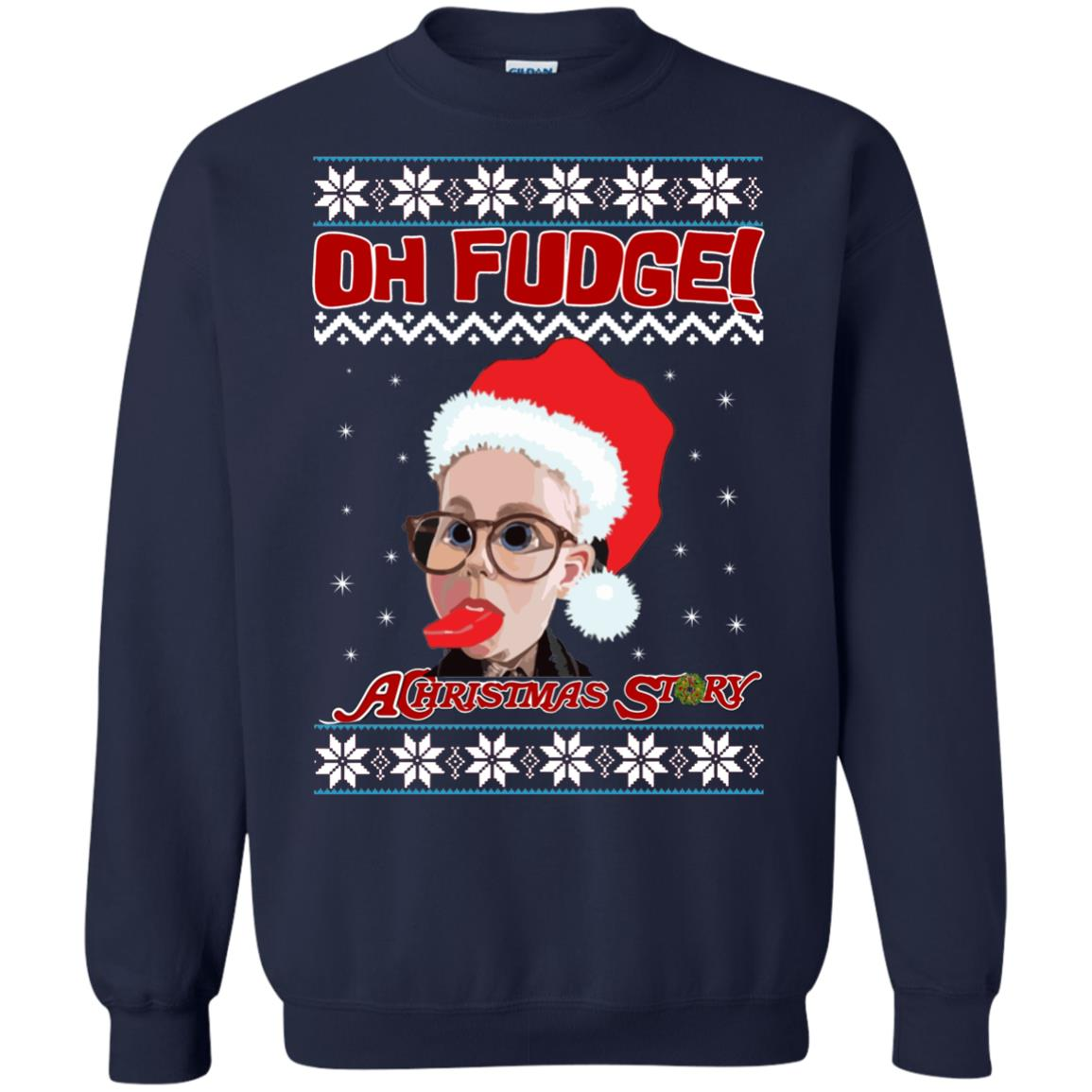 image 6866 - Oh, Fudge A Christmas Story Ugly Sweater, Hoodie
