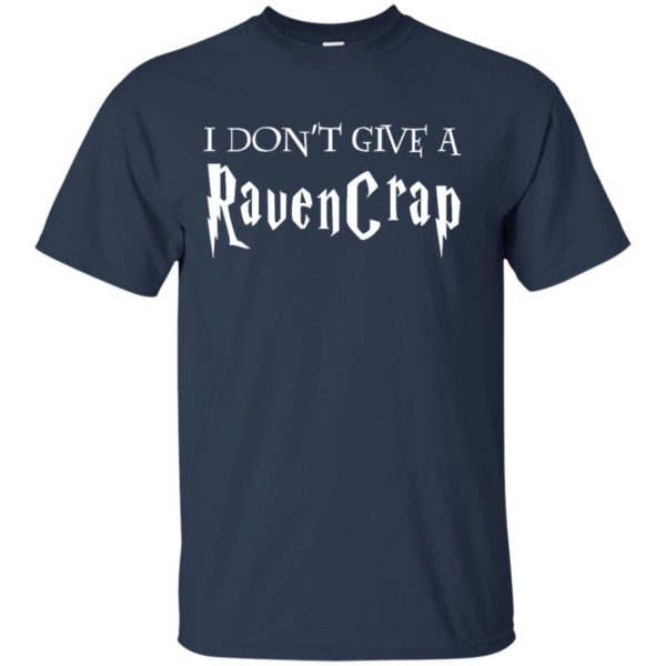 image 687 600x600 - Harry Potter: I don't give a Ravencrap shirt & sweater