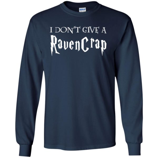 image 689 600x600 - Harry Potter: I don't give a Ravencrap shirt & sweater