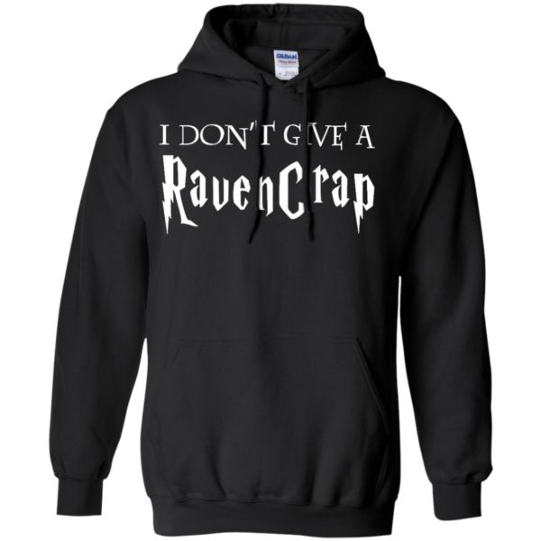 image 690 600x600 - Harry Potter: I don't give a Ravencrap shirt & sweater