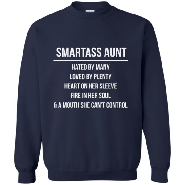 image 6926 600x600 - Smartass Aunt Hated By Many loved By Plenty Shirt, Tank