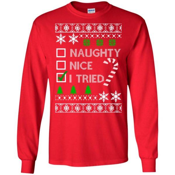 image 762 600x600 - Naughty Nice Tired Christmas Sweater, Shirt