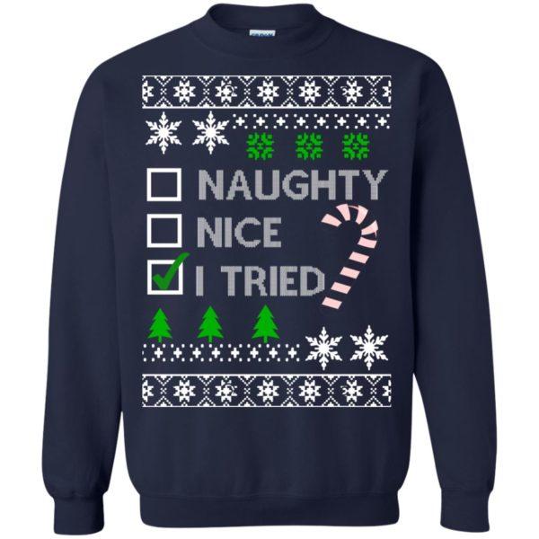 image 767 600x600 - Naughty Nice Tired Christmas Sweater, Shirt
