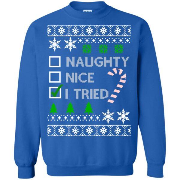 image 770 600x600 - Naughty Nice Tired Christmas Sweater, Shirt