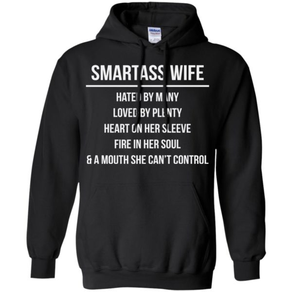 image 982 600x600 - Smartass Wife Shirt: Hated By Many Loved By Plenty