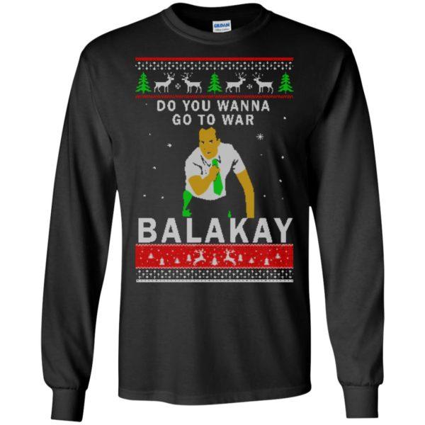 image 1059 600x600 - Key & Peele: Do You Wanna Go To War Balakay Christmas Sweater, Shirt