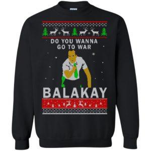 image 1065 300x300 - Key & Peele: Do You Wanna Go To War Balakay Christmas Sweater, Shirt