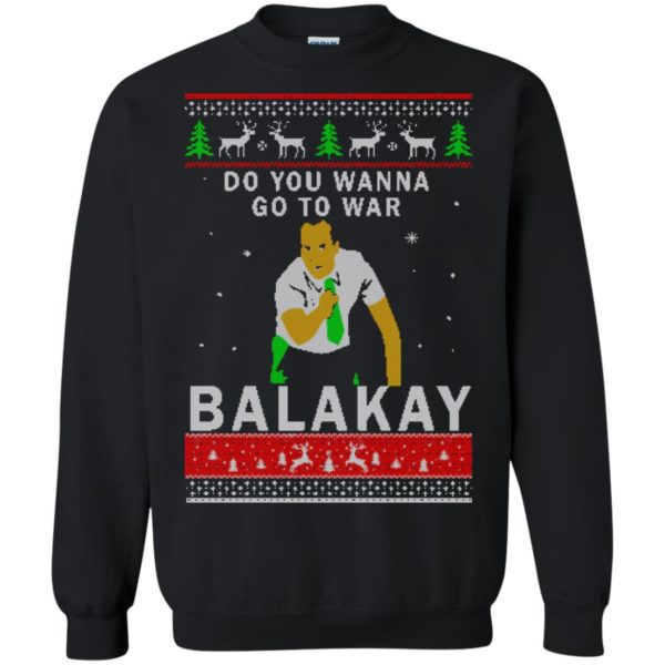 image 1065 600x600 - Key & Peele: Do You Wanna Go To War Balakay Christmas Sweater, Shirt