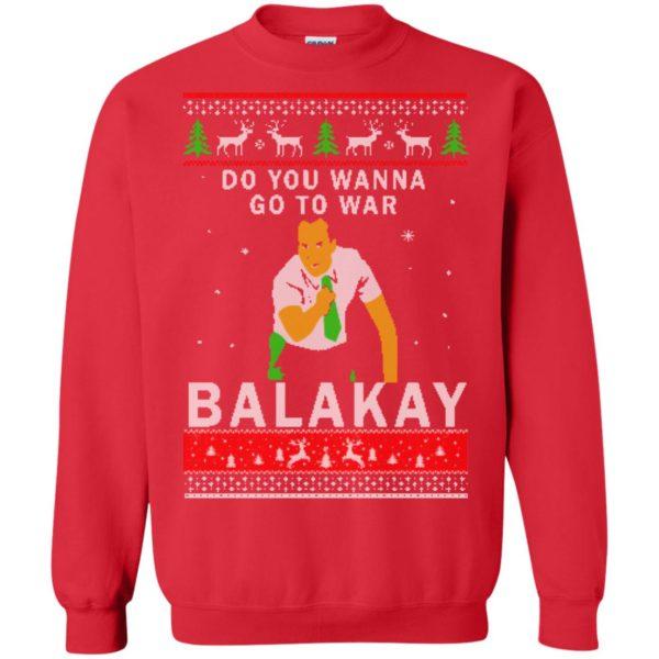 image 1067 600x600 - Key & Peele: Do You Wanna Go To War Balakay Christmas Sweater, Shirt