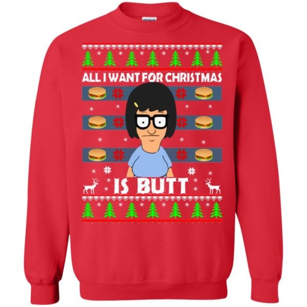 image 145 600x600 - Bob's Burgers: All I Want for Xmas is Butt Christmas Sweater, Hoodie