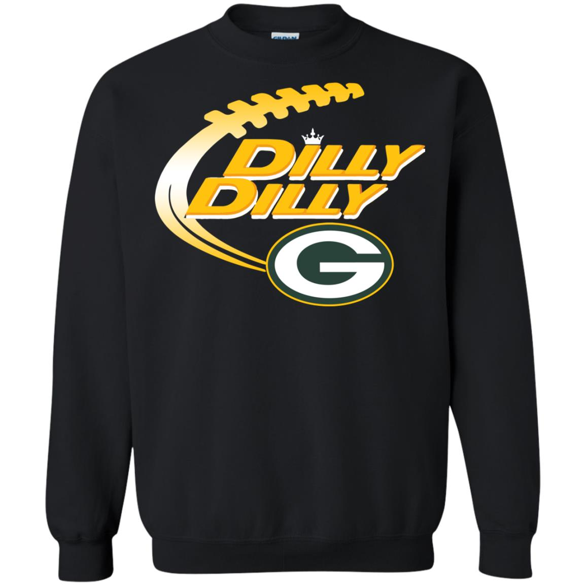 Dilly Dilly Green Bay Packers Shirt   Sweatshirts c51ca1cccb6e