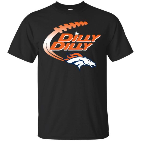 image 1853 600x600 - Dilly Dilly Denver Broncos Shirt, Hoodie, Sweater