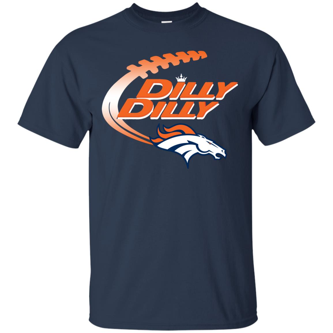 image 1854 - Dilly Dilly Denver Broncos Shirt, Hoodie, Sweater