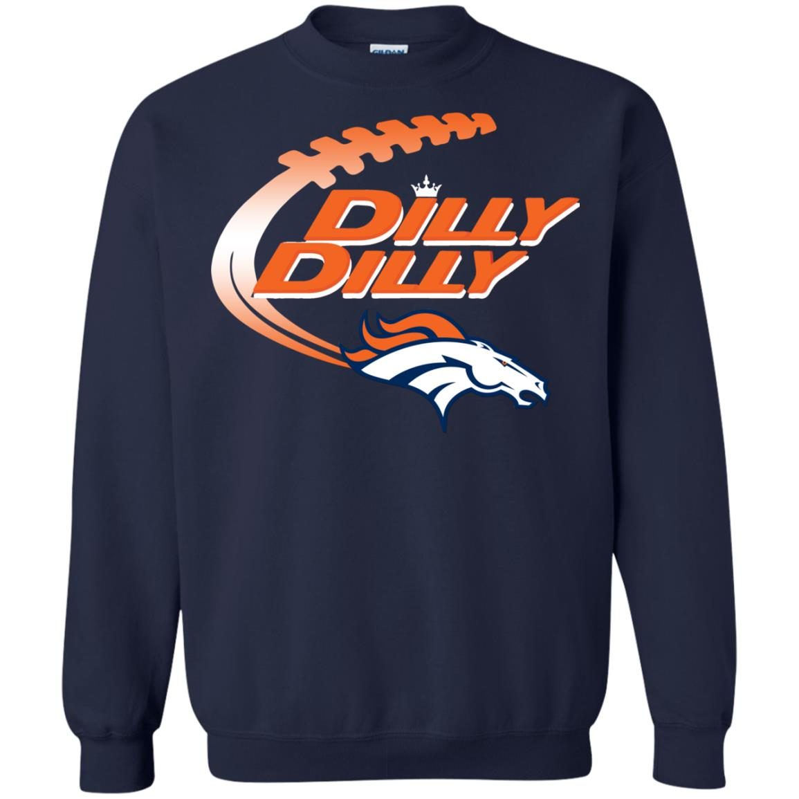 image 1858 - Dilly Dilly Denver Broncos Shirt, Hoodie, Sweater