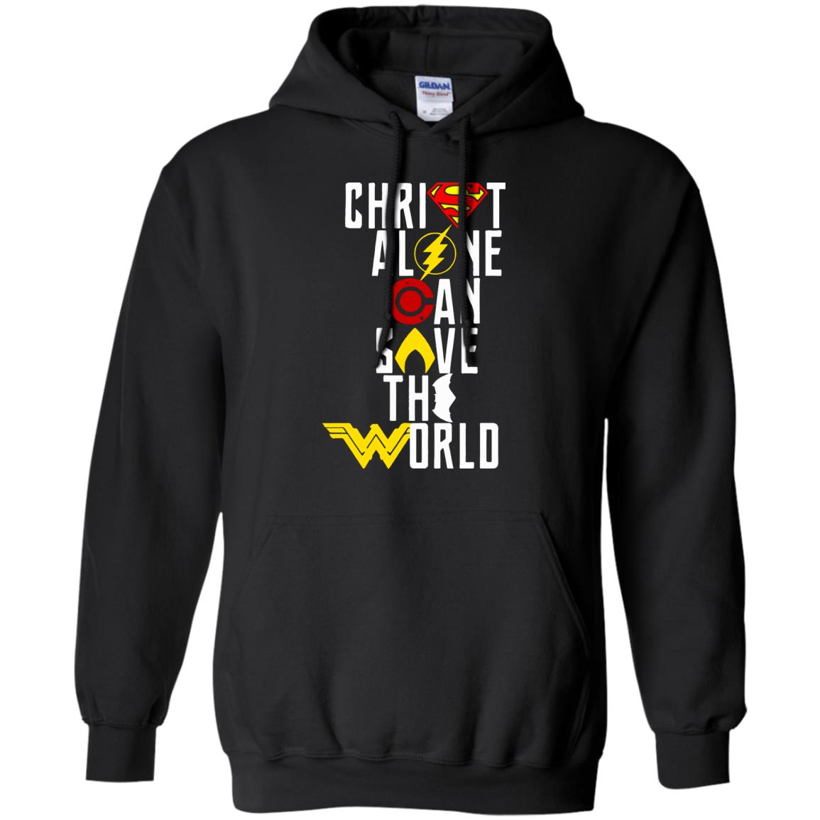 justice league: christ alone can save the world shirt, sweatshirts