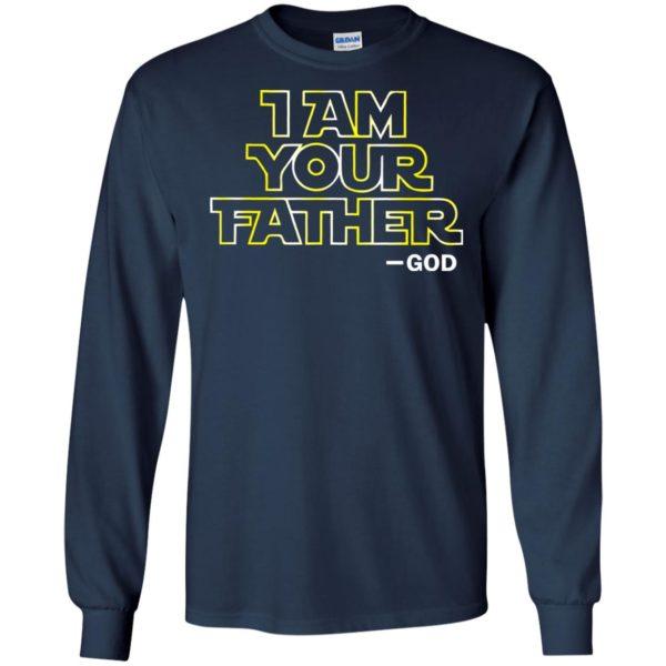image 241 600x600 - Star Wars: I am your Father God Shirt, Sweatshirts