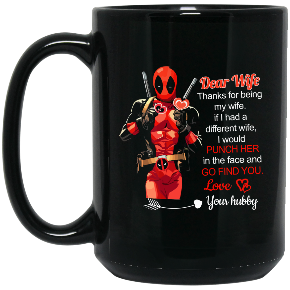 image 3 - Deadpool: Dear Wife Thanks For Being My Wife Mugs