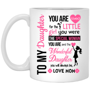 image 300x300 - You Are Loved for the Little Girl You Were Mugs