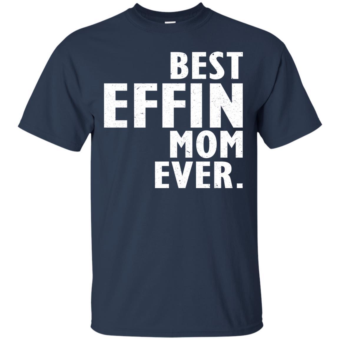 image 371 - Best Effin Mom Ever Shirt, Sweatshirt, Hoodie