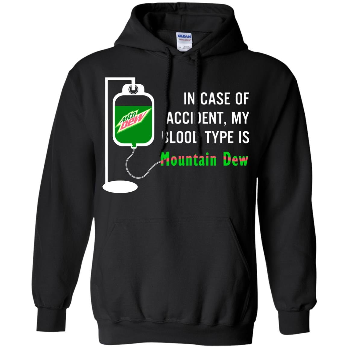 image 496 - In Case Of Accident My Blood Type Is Mountain Dew Shirt