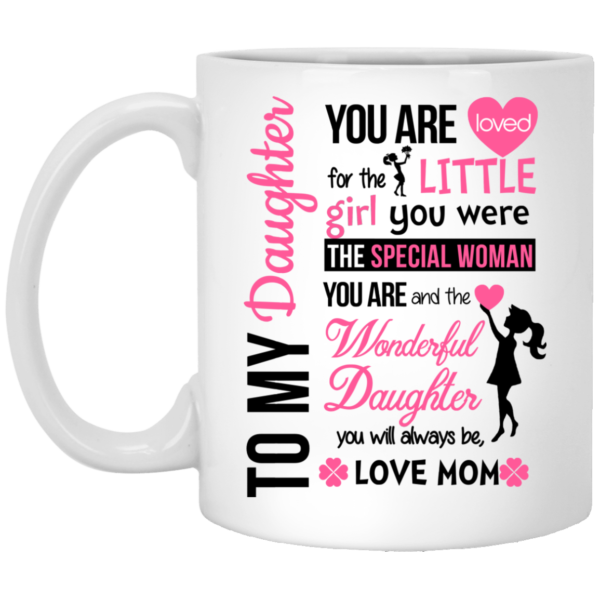 image 600x600 - You Are Loved for the Little Girl You Were Mugs