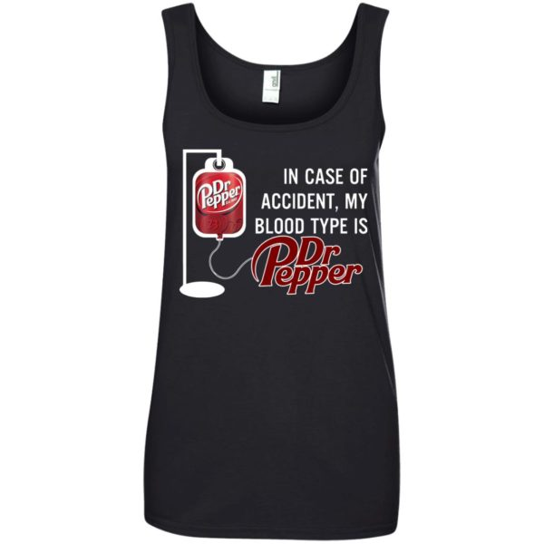 image 659 600x600 - In Case Of Accident My Blood Type Is Dr Pepper Shirt