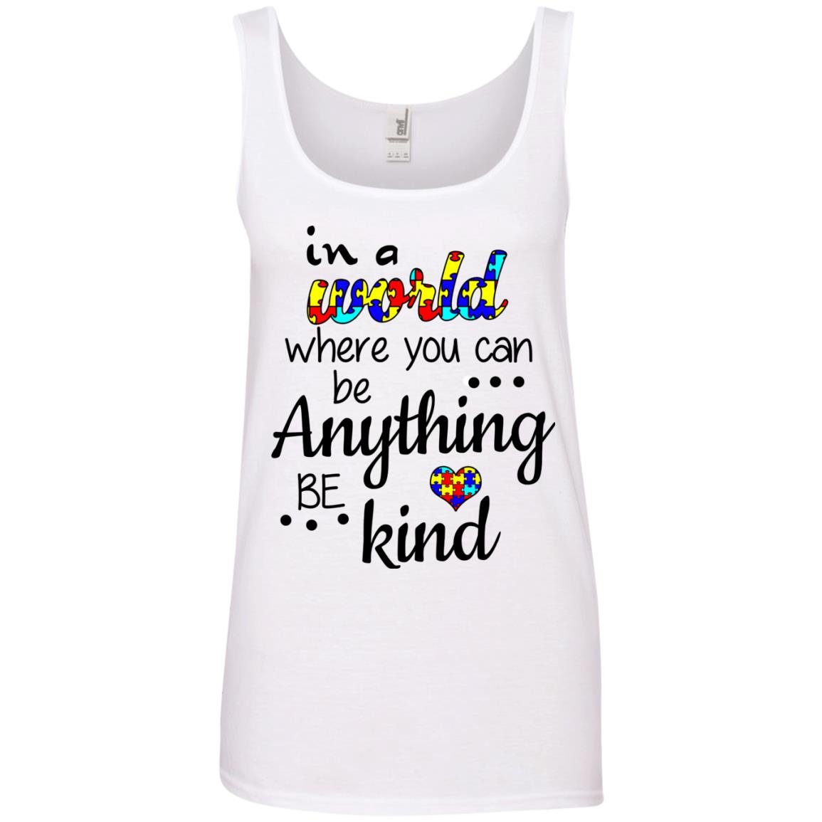 image 673 - Autism: In a World Where You Can Be Anything Be Kind Shirt
