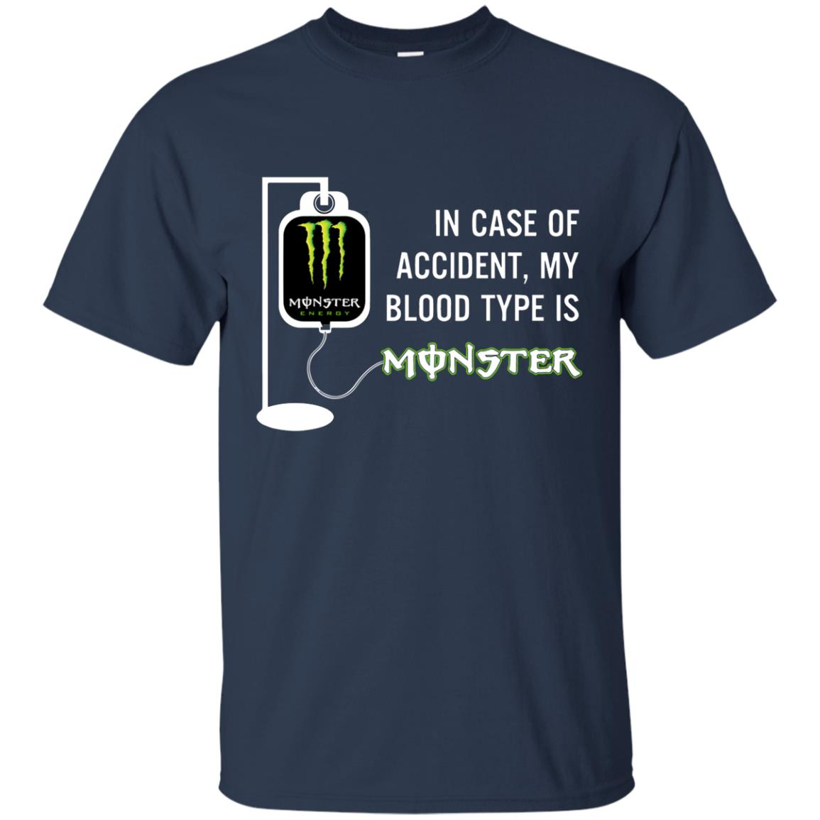 image 738 - In Case Of Accident My Blood Type Is Monster Shirt