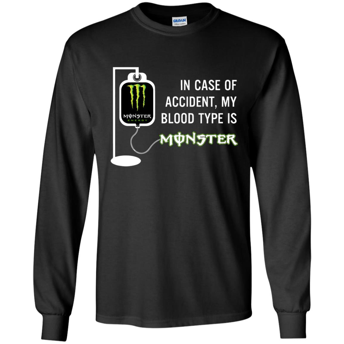 image 739 - In Case Of Accident My Blood Type Is Monster Shirt