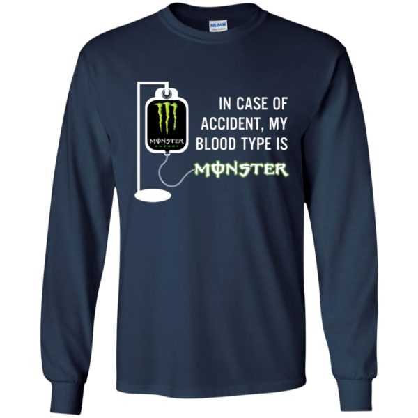 image 740 600x600 - In Case Of Accident My Blood Type Is Monster Shirt