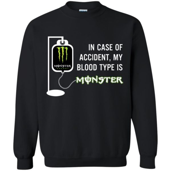 image 743 600x600 - In Case Of Accident My Blood Type Is Monster Shirt