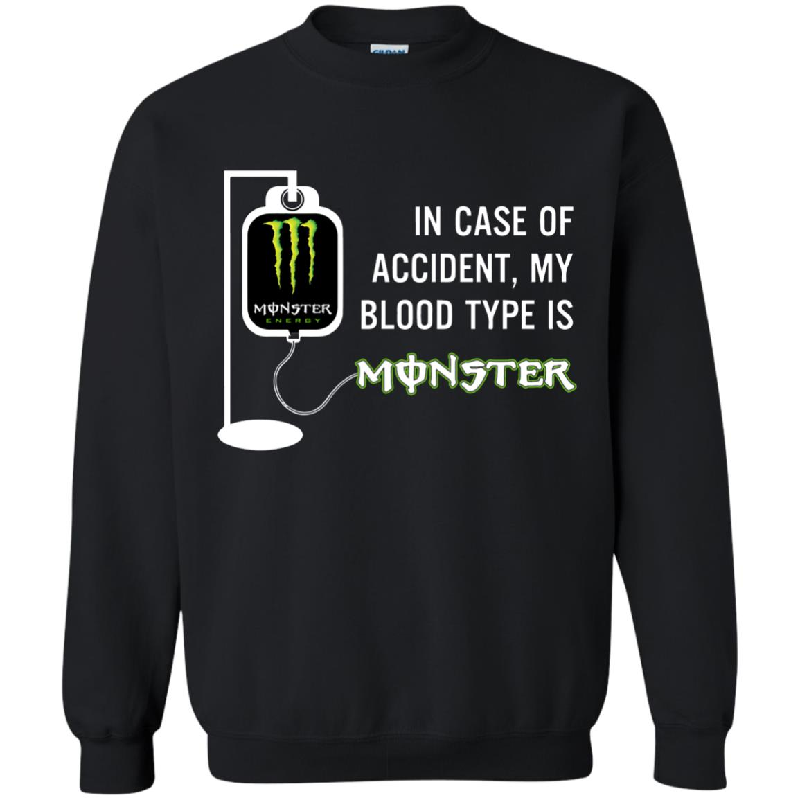 image 743 - In Case Of Accident My Blood Type Is Monster Shirt