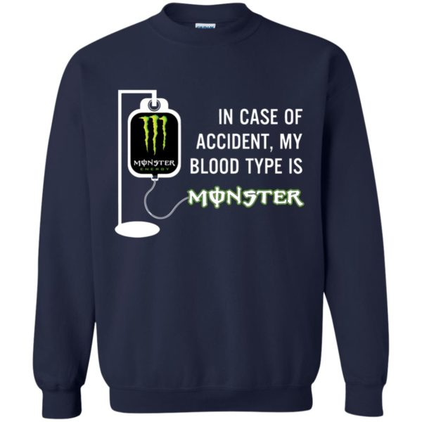 image 744 600x600 - In Case Of Accident My Blood Type Is Monster Shirt