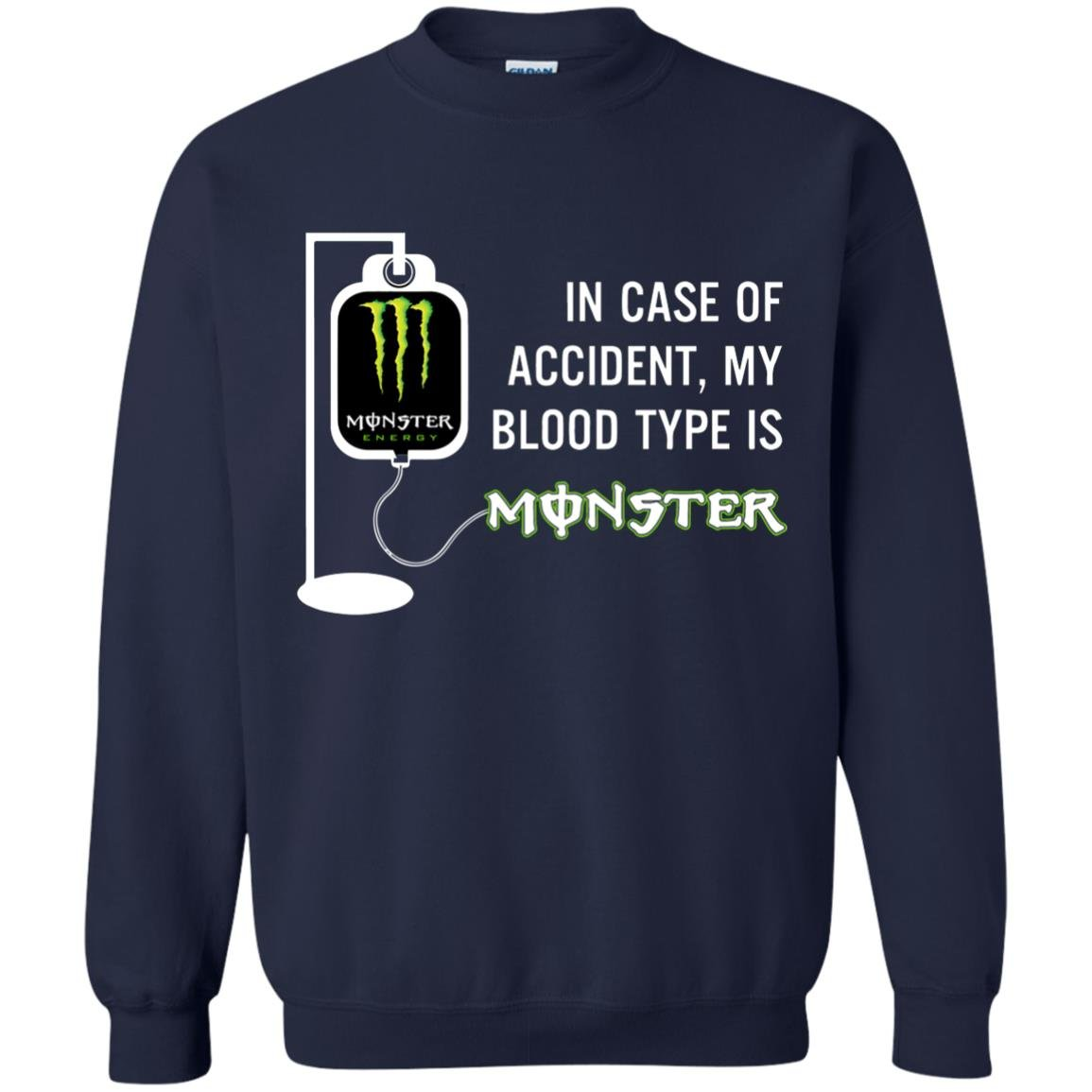 image 744 - In Case Of Accident My Blood Type Is Monster Shirt