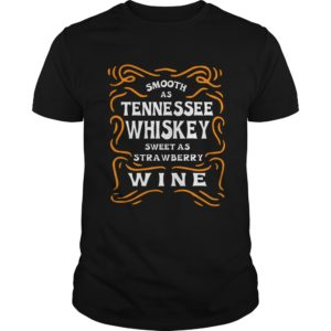 90178 1519811725311 Gildan Men Black  w98  front 300x300 - Smooth As Tennessee Whiskey Sweet As Strawberry Wine Shirt, LS