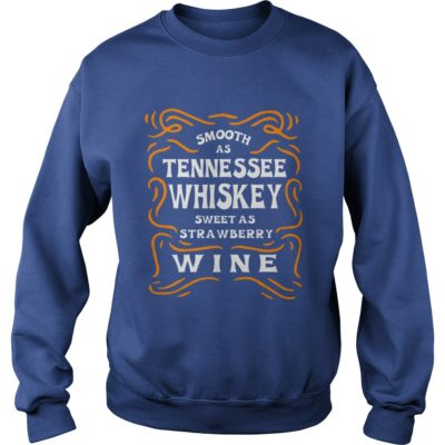 90178 1519811751245 Gildan Swe Royal Blue  w98  front 400x400 - Smooth As Tennessee Whiskey Sweet As Strawberry Wine Shirt, LS