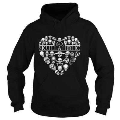 I'm A Skullaholic Shirt2 400x400 - I'm A Skullaholic Shirt, Hoodie, LS, SweatShirt