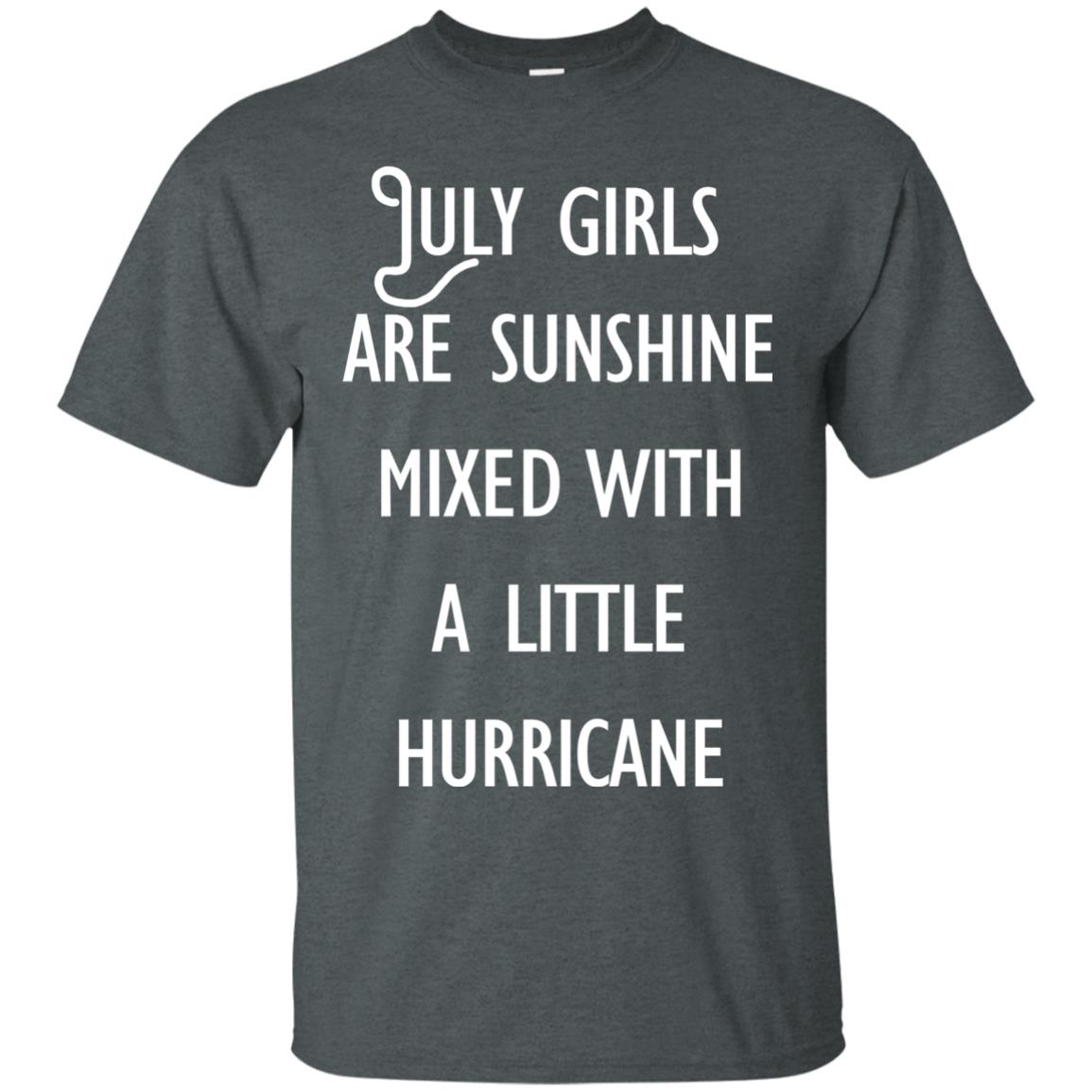 image 160 - July Girls Are Sunshine Mixed With A Little Hurricane T-shirt