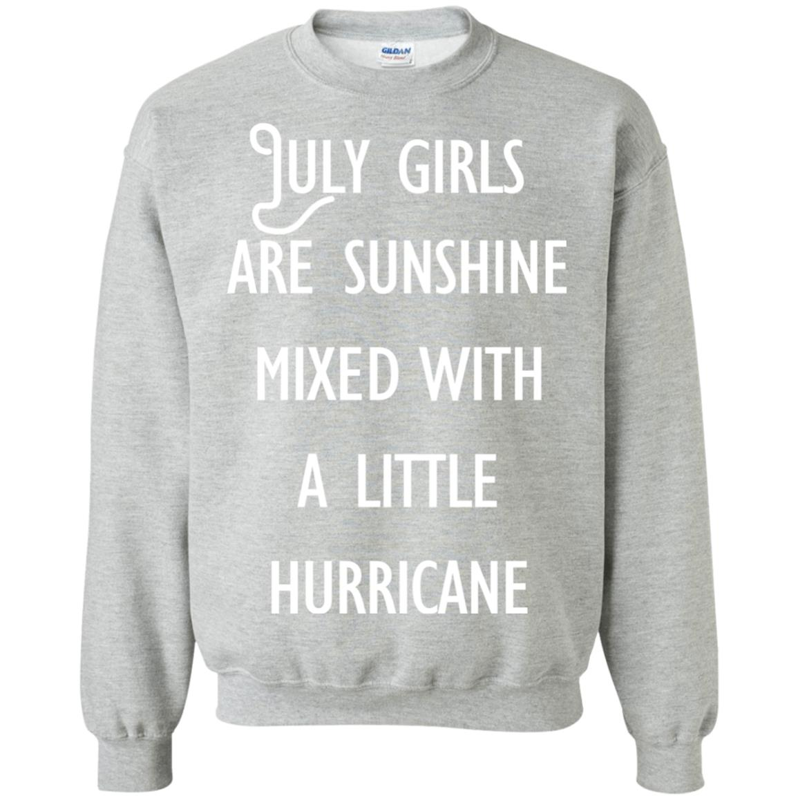 image 165 - July Girls Are Sunshine Mixed With A Little Hurricane T-shirt