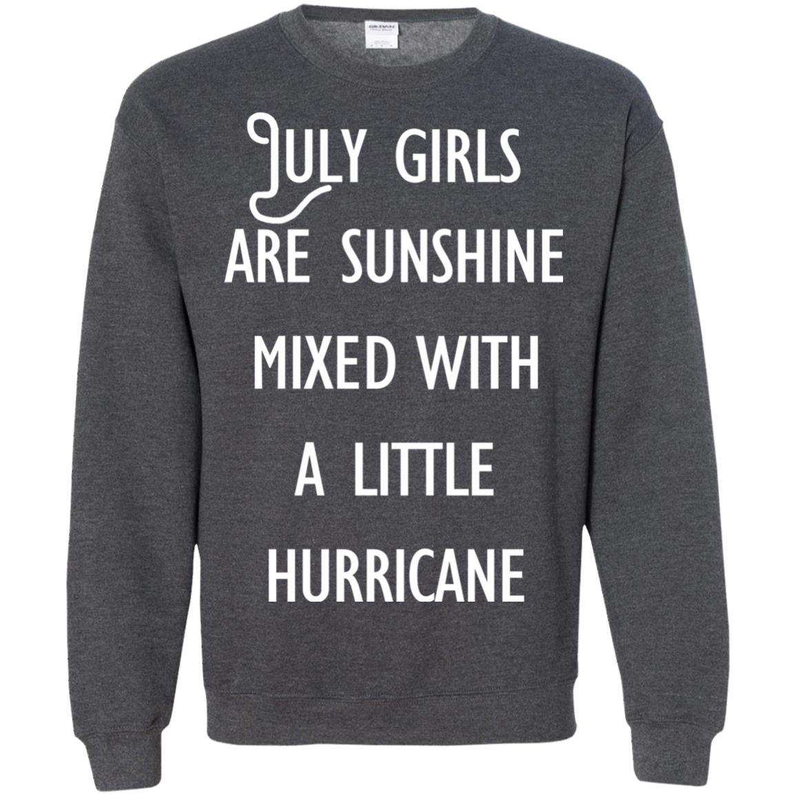 image 166 - July Girls Are Sunshine Mixed With A Little Hurricane T-shirt
