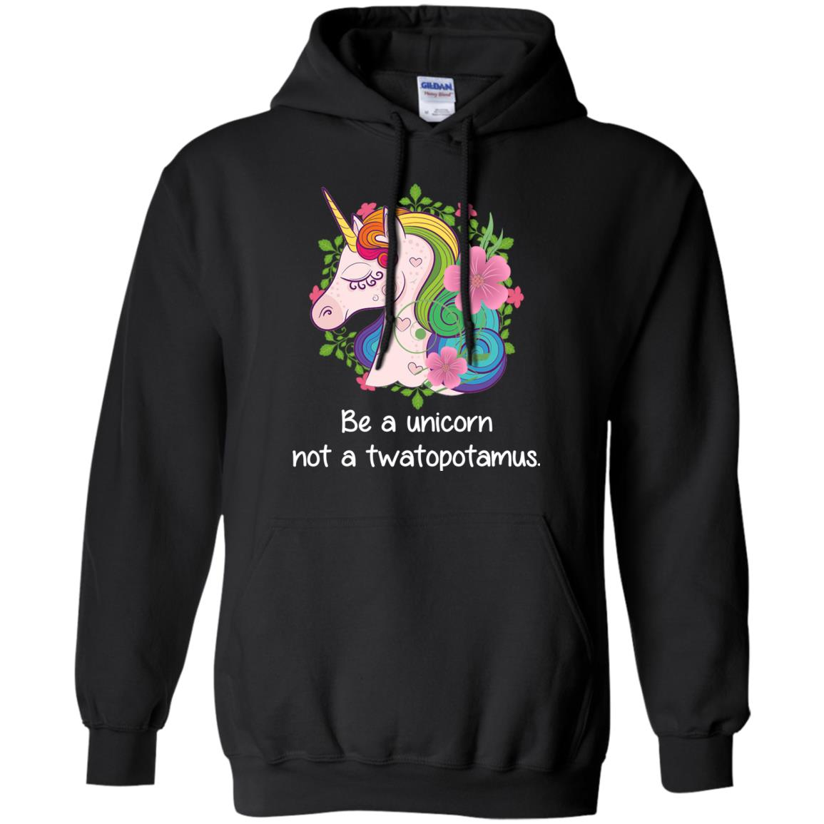 image 412 - Be a Unicorn Not a Twatopotamus Shirt, Sweatshirt, Hoodie
