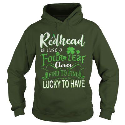 A Redhead Is Like A Four Leaf Clover Hard To Find Lucky To Have Shirt1 400x400 - A Redhead Is Like A Four Leaf Clover Hard To Find Lucky To Have Shirt, LS