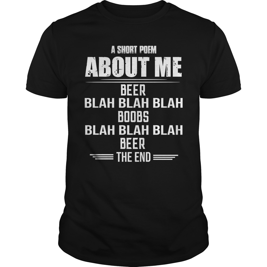 A Short Poem About Me Beer Blah Blah Blah Boobs Shirt - A Short Poem About Me Beer Blah, Blah, Blah Boobs Shirt, LS