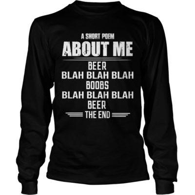 A Short Poem About Me Beer Blah Blah Blah Boobs Shirt3 400x400 - A Short Poem About Me Beer Blah, Blah, Blah Boobs Shirt, LS