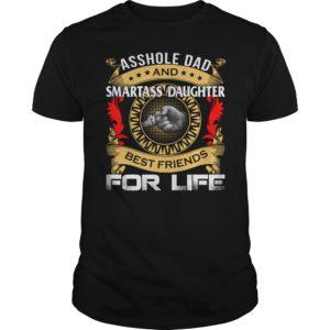 Asshole Dad And Smartass Daughter Best Friend For Life Shirt 300x300 - Asshole Dad And Smartass Daughter Best Friend For Life Shirt, LS