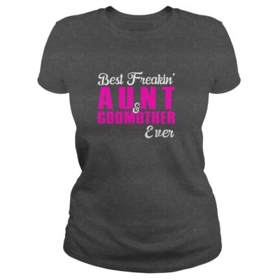 Best Freakin Aunt And Godmother Event Shirt1 400x400 - Best Freakin' Aunt And Godmother Event Shirt, Hoodie